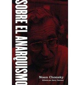 Sobre el Anarquismo - Noam Chomsky