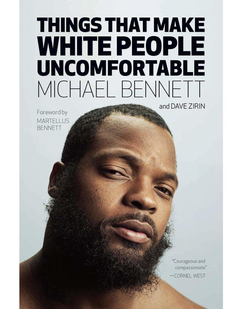 Haymarket Things That Make White People Uncomfortable - Michael Bennett, Dave Zirin