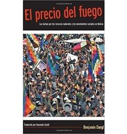 Haymarket Press El Precio del Fuego - Benjamin Dangl
