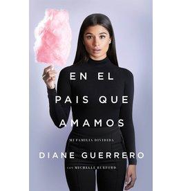 Henry Holt & Co En el País Que Amamos: Mi Familia Dividida - Diane Guerrero