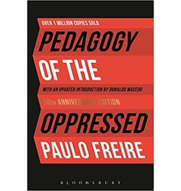 Bloomsbury Academic Pedagogy of the Oppressed - Paulo Freire
