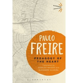 Bloomsbury Academic Pedagogy of the Heart - Paulo Freire