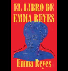 Vintage Español El Libro de Emma Reyes: Memoria po Correspondencia - Emma Reyes