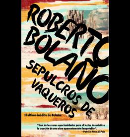 Vintage Español Sepulcros de Vaqueros - Roberto Bolaño