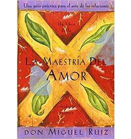 Amber-Allen Publishing La Maestria Del Amor - Don Miguel Ruiz