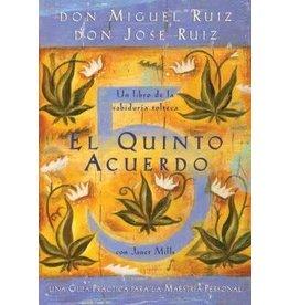 Amber-Allen Publishing El Quinto Acuerdo - Don Miguel Ruiz
