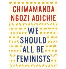 Anchor We Should All Be Feminists - Chimamanda Ngozi Adichie