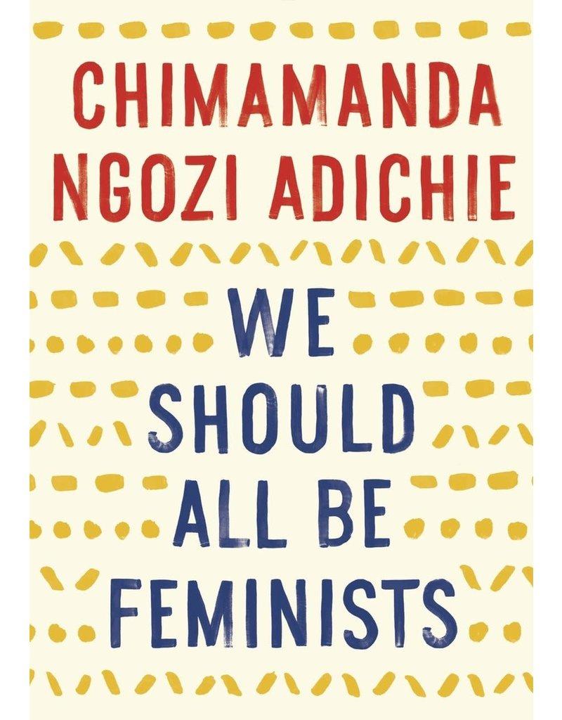 Anchor We Should All Be Feminists - Chimamanda Ngozi Adichie