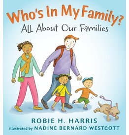 Candlewick Who's In My Family? All About Our Families - Robie H. Harris, Nadine Bernard Wescott