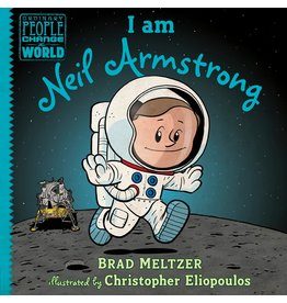 Dial Books I Am Neil Armstrong - Brad Meltzer, Christopher Eliopoulos