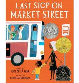 G. P. Putnam's Sons Books For Young Readers Last Stop on Market Street - Matt de la Peña, Christian Robinson