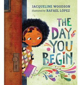 Nancy Paulsen Books The Day You Begin - Jacqueline Woodson, Rafael López