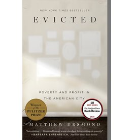 Broadway Books Evicted: Poverty and Profit in the American City - Matthew Desmond
