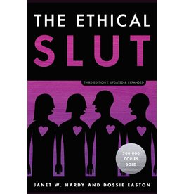Ten Speed Press The Ethical Slut: A Practical Guide to Polyamory, Open Relationships, and Other Freedoms in Sex and Love