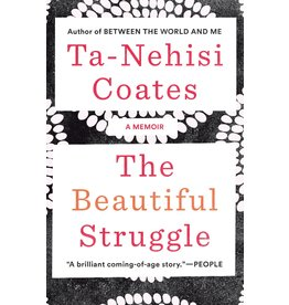 Spiegel & Grau The Beautiful Struggle - Ta-Nehisi Coates