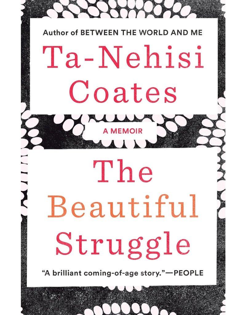 Spiegel & Grau The Beautiful Struggle - Ta-Nehisi Coates