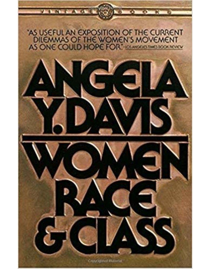 Vintage Women, Race, & Class - Angela Y. Davis