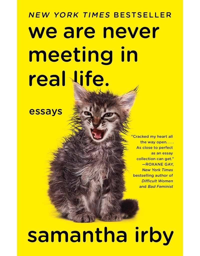 Vintage We Are Never Meeting In Real Life.: Essays - Samantha Irby