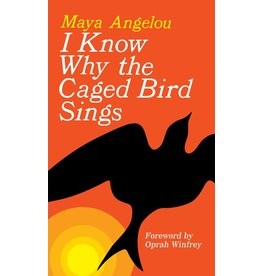 Ballantine Books I Know Why The Caged Bird Sings - Maya Angelou