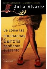 Vintage Español De cómo las muchachas García perdieron el acento - Julia Alvarez