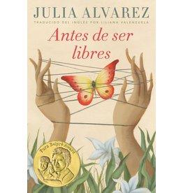 Ember Antes de ser libres - Julia Alvarez; Liliana Valenzuela tr.