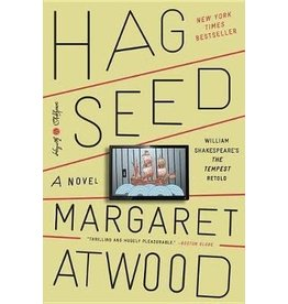 Hogarth Hag-Seed: William Shakespeare's The Tempest Retold: A Novel - Margaret Atwood