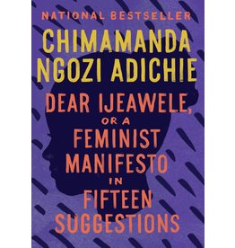 Anchor Dear Ijeawele, or A Feminist Manifesto in Fifteen Suggestions - Chimamanda Ngozi Adichie