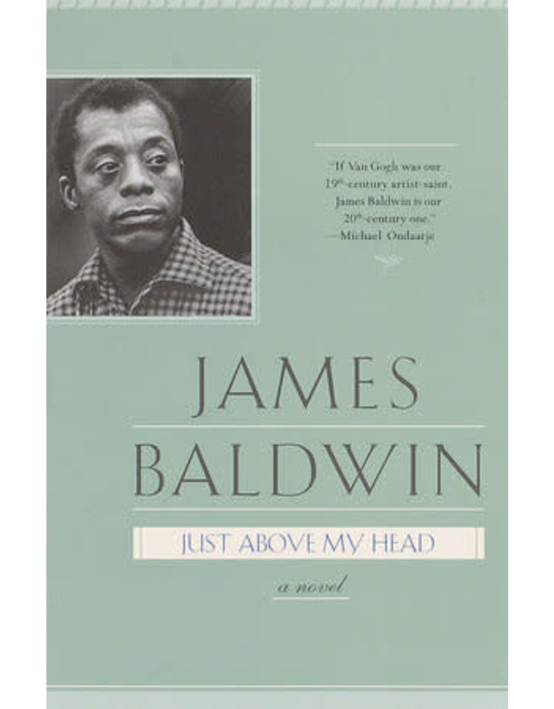 Delta Just Above My Head: A Novel - James Baldwin