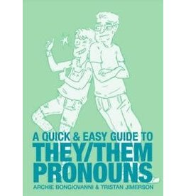 A Quick and Easy Guide to They/Them Pronouns - Archie Bongiovanni