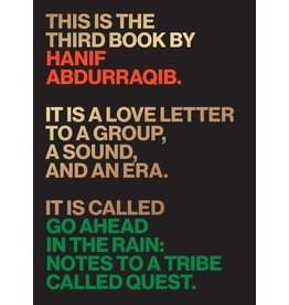 University of Texas Press Go Ahead in the Rain: Notes to A Tribe Called Quest - Hanif Abdurraqib