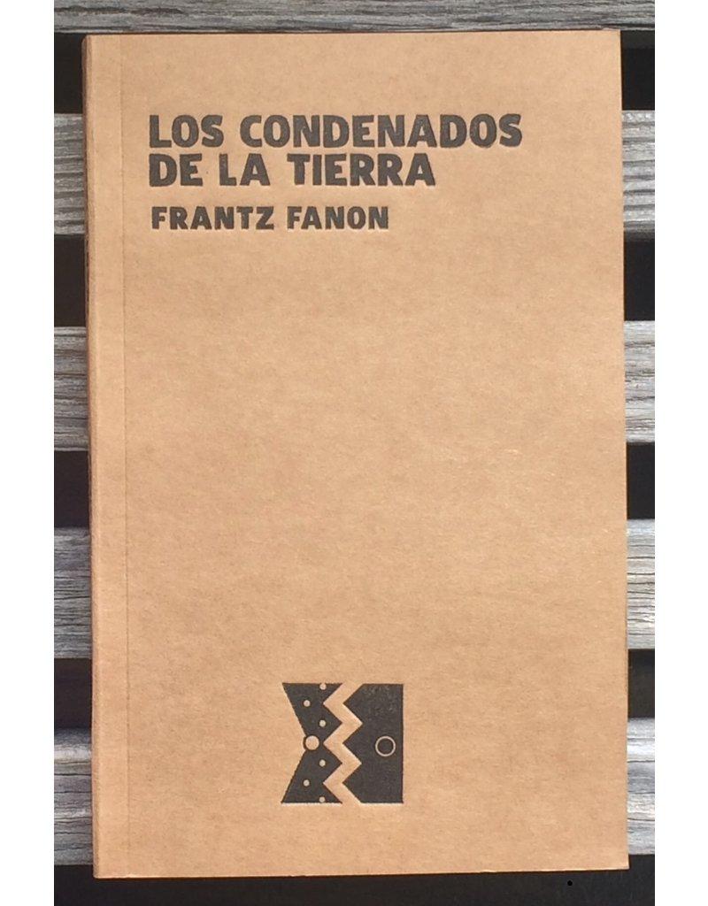 El Rebozo Los Condenados de la Tierra - Frantz Fanon