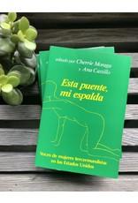 ISM Press Esta Puente, Mi Espalda - Gloria Anzaldúa, Cherrie Moraga