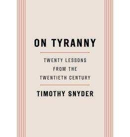 Tim Duggan Books On Tyranny: Twenty Lessons From The Twentieth Century - Timothy Snyder