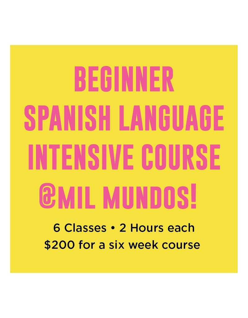 Beginner Level Spanish Intensive Course: June 26 - July 31, 2019