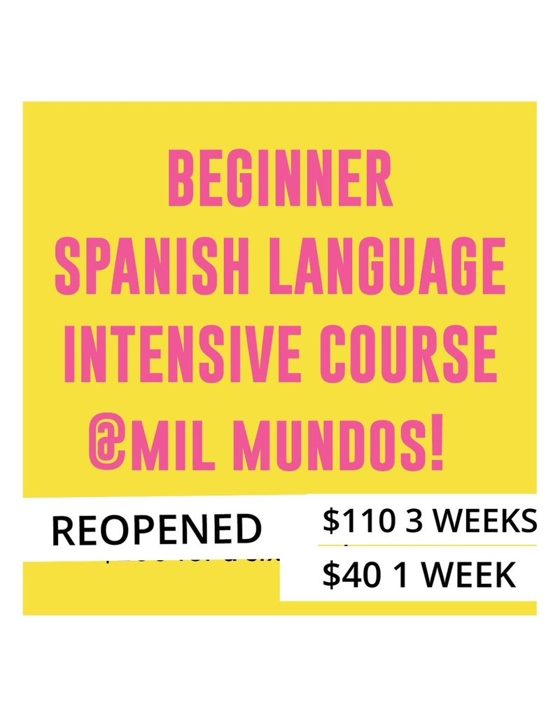 Copy of LIMITED One Class July 24 - Beginner Level Spanish Intensive Course: June 26 - July 31, 2019