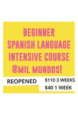 Copy of LIMITED One Class July 17 - Beginner Level Spanish Intensive Course: June 26 - July 31, 2019