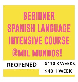 LIMITED One Class July 24 - Beginner Level Spanish Intensive Course