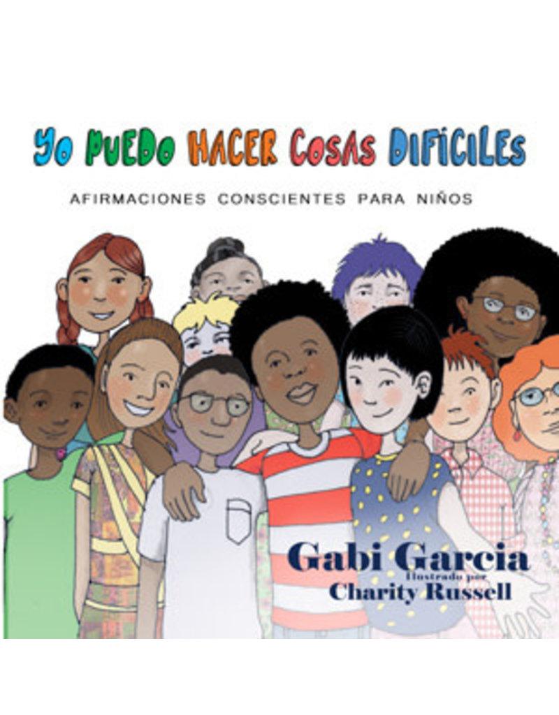 Skinned Knee Publishing Yo Puedo Hacer Cosas Difíciles - Gabi Garcia, Charity Russel