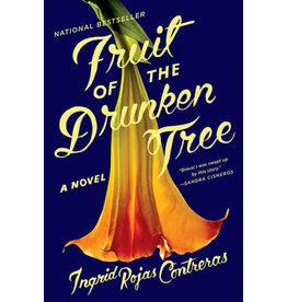 Anchor Fruit of the Drunken Tree - Ingrid Rojas Contreras