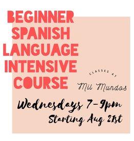 Beginner Level Spanish Intensive Course: August 21- September 25