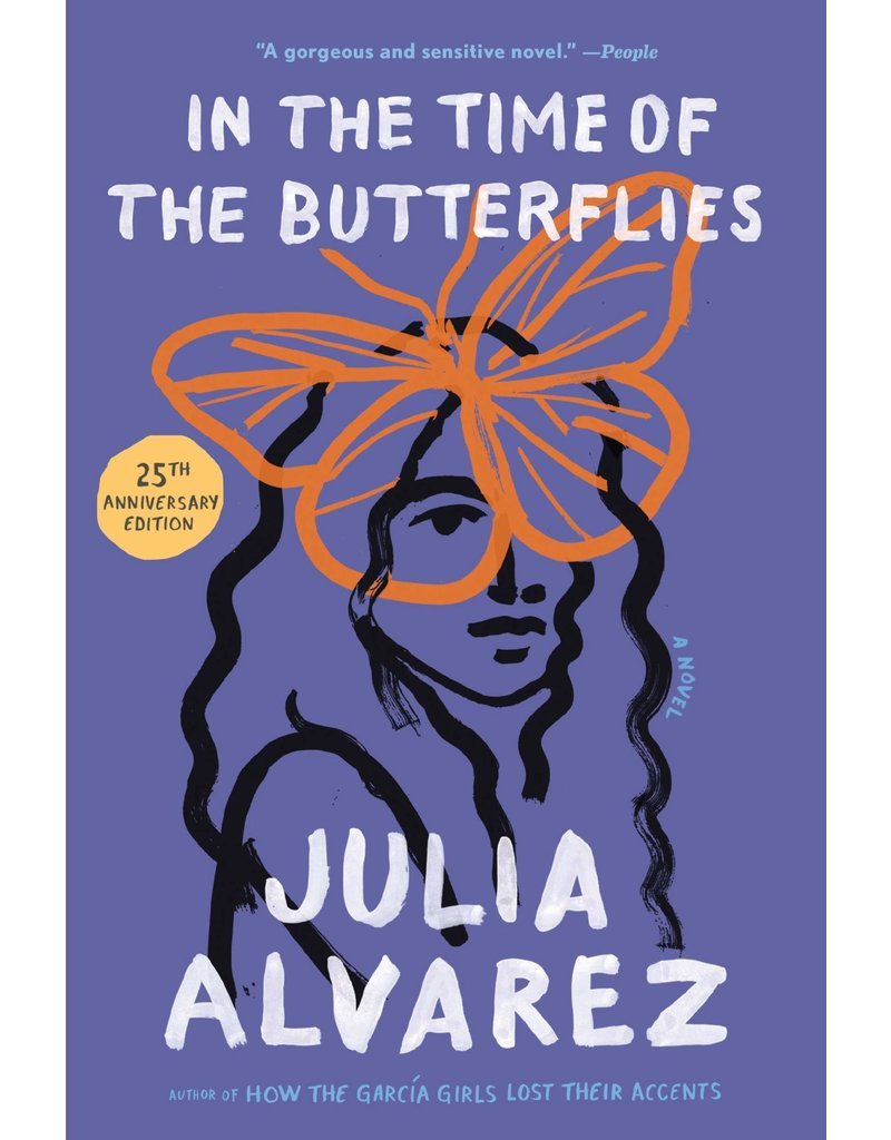 In the Time of the Butterflies - Julia Alvarez