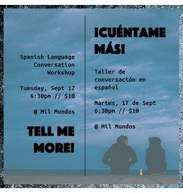 Mil Mundos MM Spanish Conversation Workshop: Sept 17 6:30pm