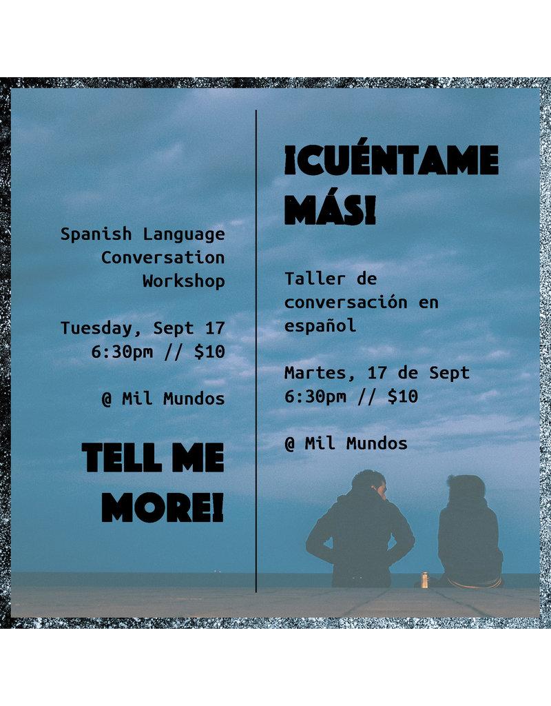 Mil Mundos MM Taller de Conversación en Español: 17 de Sept, 6:30pm