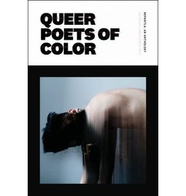 Nightboat Books Nepantla: An Anthology Dedicated to Queer Poets of Color - Christoper Soto ed.