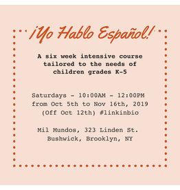 Curso intensivo de español K-5: 25 de agosto - 29 de septiembre