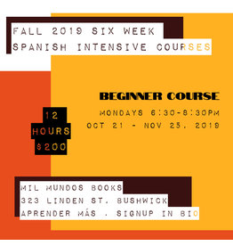 Six-Week Beginner Level Spanish Intensive Course: October 21 - November 25, 2019