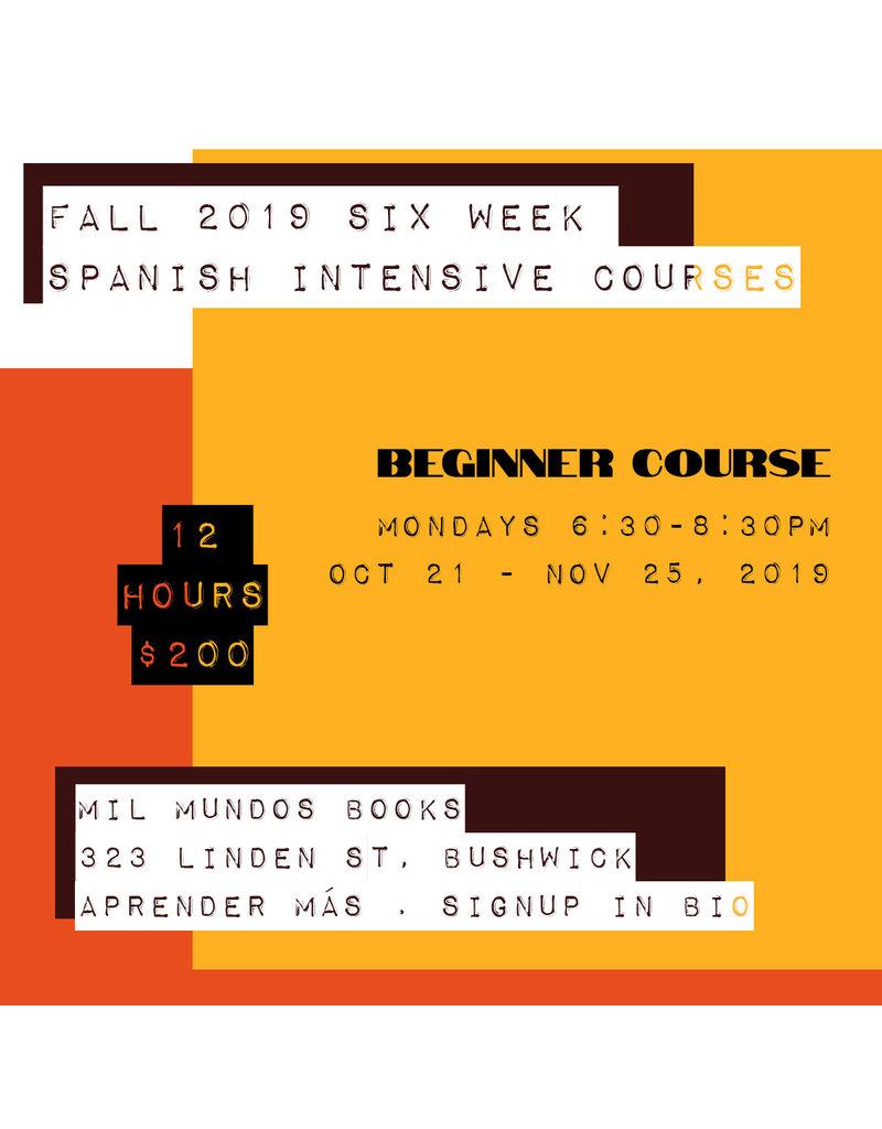 Six-Week Beginner Level Spanish Intensive Course: October 21 - November 25, 2019
