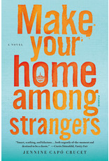 Picador Make Your Home Among Strangers: A Novel - Jennine Capó Crucet