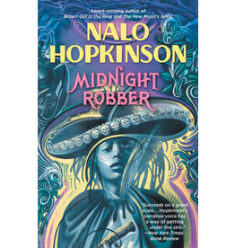 Grand Central Publishing Midnight Robber - Nalo Hopkinson