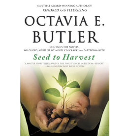 Grand Central Publishing Seed to Harvest - Octavia E. Butler